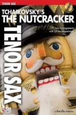 Tchaikovsky's The Nutcracker (Tenor Saxophone)