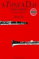 Tune A Day for Clarinet Book Two