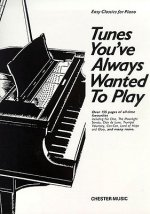 Tunes Youve Always Wanted to Play Piano