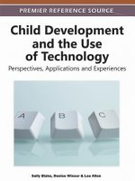 Child Development and the Use of Technology