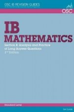 IB Mathematics: Analysis & Practice of the Long Answer Questions