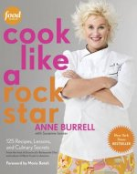 COOK LIKE A ROCK STAR 125 RECIPES LESSON