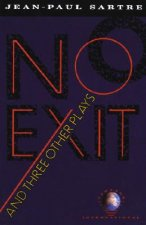 No Exit, and Three Other Plays