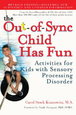 Out-of-Sync Child Has Fun, Revised Edition