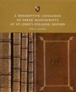 Descriptive Catalogue of Greek Manuscripts at St. John's College, Oxford