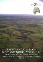 Early Landscapes of West and North Yorkshire