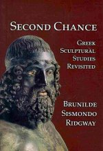 SECOND CHANCE GREEK SCULPTURAL REVISITED