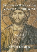 Studies in Byzantium, Venice and the West