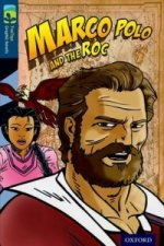 Oxford Reading Treetops Graphic Novels: Level 14: Marco Polo and the Roc