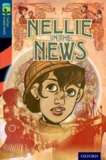 Oxford Reading Treetops Graphic Novels: Level 14: Nellie in the News