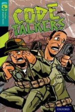 Oxford Reading Treetops Graphic Novels: Level 16: Code Talkers