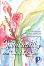 Spirituality and End of Life Care