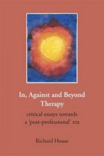 In, Against and Beyond Therapy