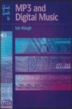 Quick Guide to MP3 and Digital Music