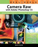 Real World Camera Raw with Adobe Photoshop
