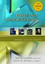 Head and Spinal Trauma