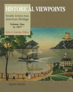 Historical Viewpoints, Volume I, to 1877