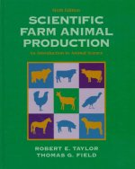 Scientific Farm Animal Production:an Introduction to Animal Science