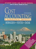 Cost Accounting Student Guide and Review Manual