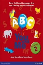 B, C, You and Me: Early Childhood Literacy for the Caribbean, Activity Book 2