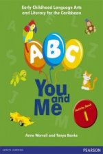 B, C, You and Me: Early Childhood Literacy for the Caribbean, Activity Book 1
