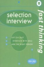 Fast Thinking Selection Interview