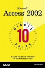 10 Minute Guide to Microsoft Access 2002