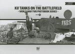 KV Tanks on the Battlefield: World War Two Photobook Series