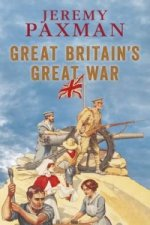 GREAT BRITAINS GREAT WAR