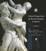 CRITICAL PERSPECTIVES ON ROMAN BAROQUE S
