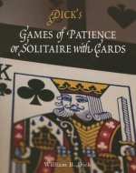 Games of Patience, or Solitaire with Cards