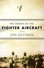Origin of the Fighter Aircraft