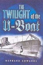 Twilight of the U-boat