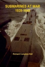 Submarines at War 1939-45