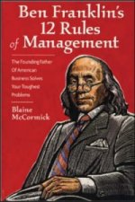 Ben Franklin's 12 Rules of Management