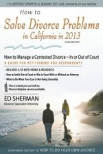 How to Solve Divorce Problems in California in 2013
