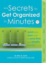 Secrets to Get Organized in Minutes