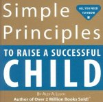 Simple Principles to Raise a Successful Child