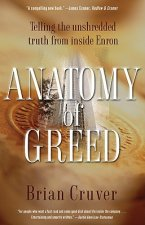 Anatomy of Greed