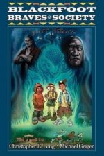 Blackfoot Braves Society Book 1