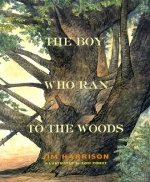 Boy Who Ran to the Woods