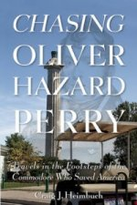 Chasing Oliver Hazard Perry