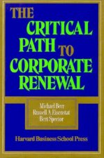 Critical Path to Corporate Renewal