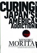 Curing Japan's America Addiction