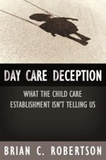 Day Care Deception