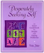 Desperately Seeking Self