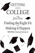 Getting into College with Julia Ross