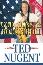God, Guns, & Rock'n'roll