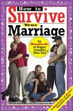 How to Survive Your Marriage