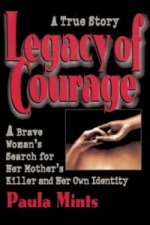 Legacy of Courage